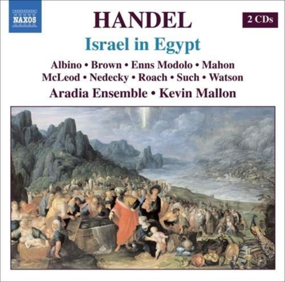 Israel in Egypt (Mallon, Aradia Ensemble