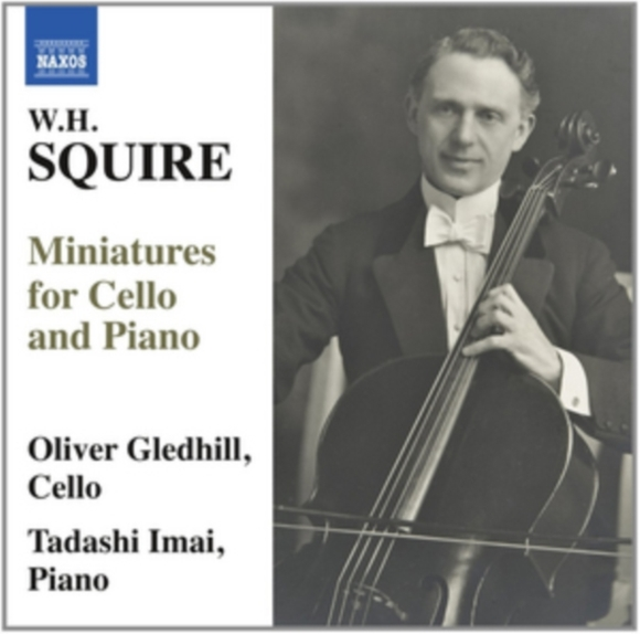 W.H. Squire: Miniatures for Cello and Pi