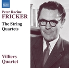 Peter Racine Fricker: The String Quartet