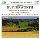 George Butterworth: Songs from a Shropsh