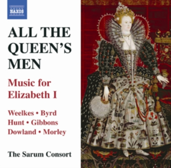 All the Queens Men: Music for Elizabeth