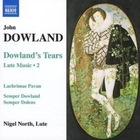 Dowland's Tears: Lute Music Vol. 2 (Nort