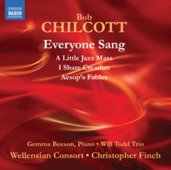 Bob Chilcott: Everyone Sang