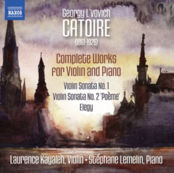 Georgy L'vovich Catoire: Complete Works