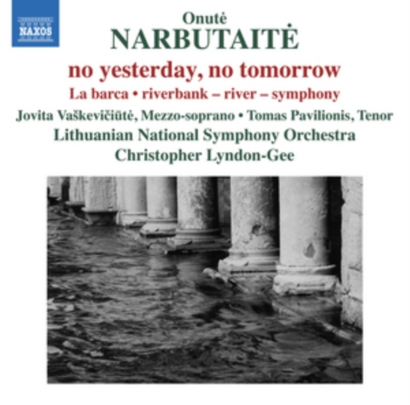 Onute Narbutaite: No Yesterday, No Tomor
