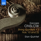 Georges Onslow: String Quintets Nos 10 a
