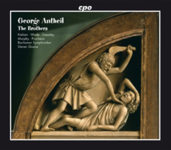 George Antheil: The Brothers