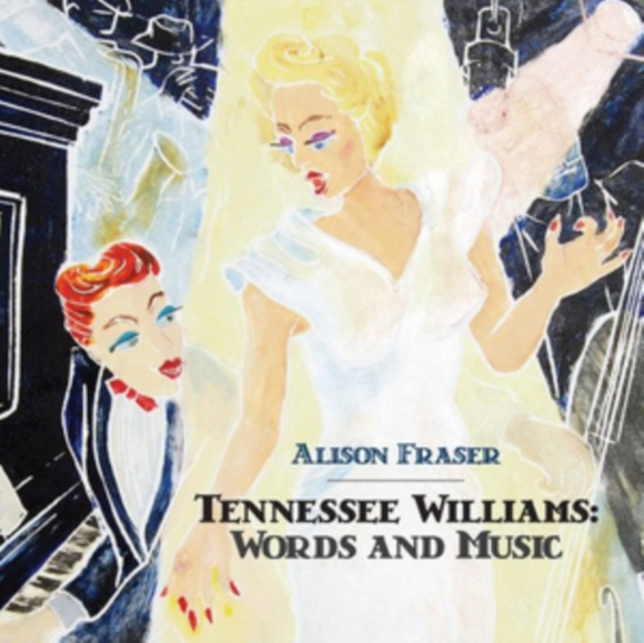Tennessee Williams: Words and Music