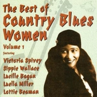The Best of Country Blues Women Vol. 1