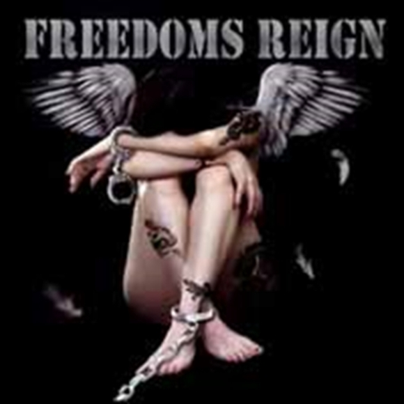 Freedoms Reign