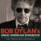 Bob Dylan's Great American Songbook