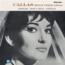 Callas Sings Verdi Arias