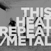 Repeat/Metal
