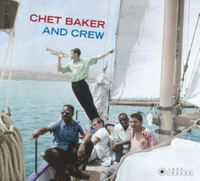 Chet Baker and Crew