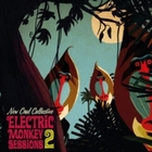 Electric Monkey Sessions 2