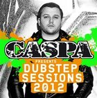 Caspa Presents Dubstep Sessions