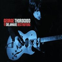 George Thorogood and the Delaware Destro