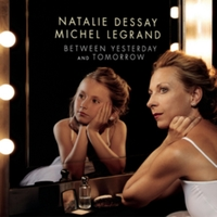 Natalie Dessay: Between Yesterday and To