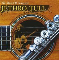 The Best of Acoustic Jethro Tull