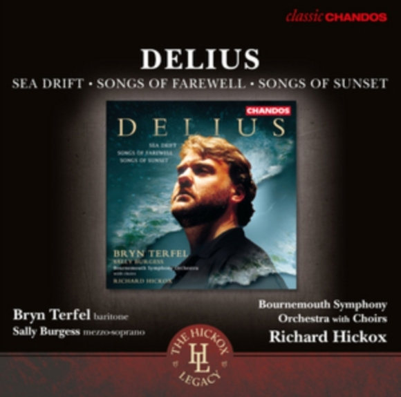 Delius: Sea Drift/Songs of Farewell/Song