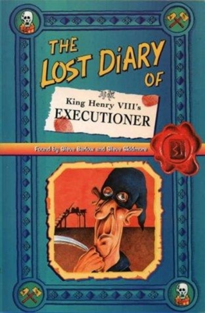 The Lost Diary of King Henry VIII's Exec
