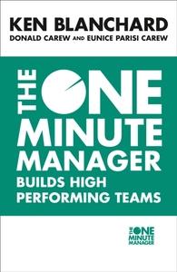 The One Minute Manager Builds High Perfo