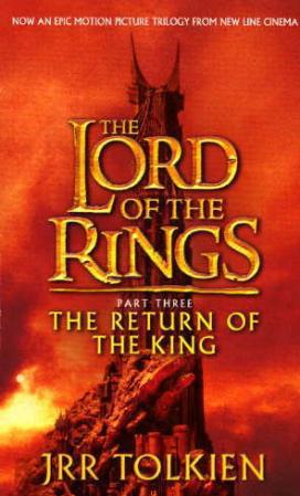 Lord of the Rings: BEING THE THIRD PART OF THE LORD OF THE