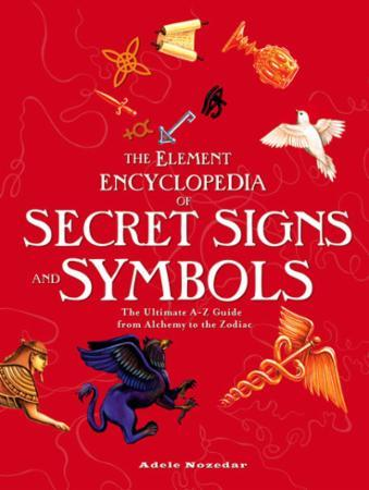 Bilde av The Element Encyclopedia Of Secret Signs: The Ultimate A-z Guide From Alchemy To T