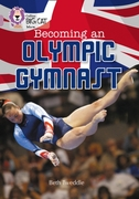 Becoming an Olympic Gymnast