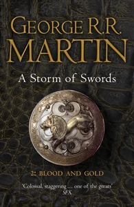 Storm of Swords: Part 2 Blood and Gold (