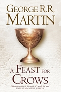 A Feast For Crows (Hardback reissue)