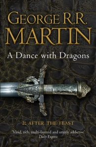 A Dance With Dragons: Part 2 After the F
