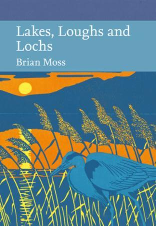 Lakes, Loughs and Lochs (Collins New Nat