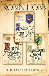 The Complete Farseer Trilogy: Assassin's Apprentice, Royal Assassin, A