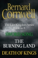 The last kingdom series books 4-6: sword song, the burning land, death of k