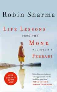 Life Lessons from the Monk Who Sold His