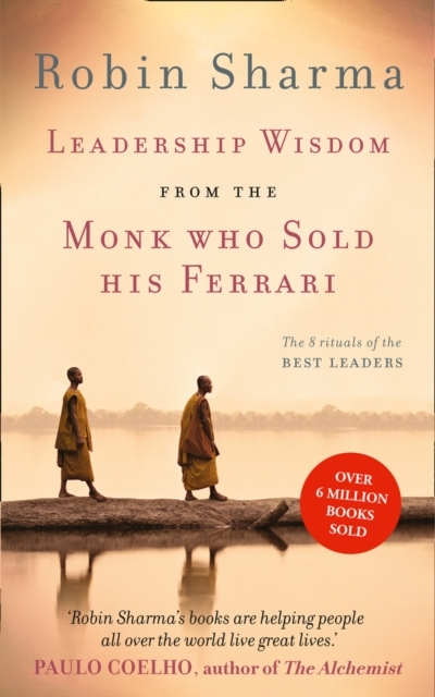 Leadership Wisdom from the Monk Who Sold