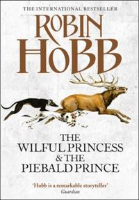 The Wilful Princess and the Piebald Prin
