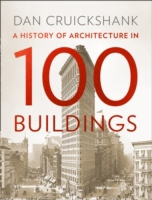 A History of Architecture in 100 Buildin