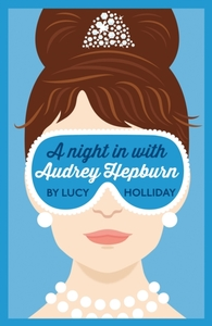 A Night In With Audrey Hepburn