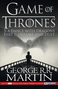 A Dance with Dragons: Part 1 Dreams and