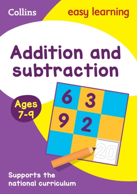 Addition and Subtraction Ages 7-9: New E
