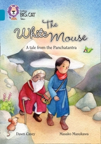 The White Mouse: A Folk Tale from The Pa