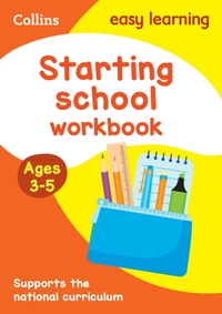 Starting School Workbook Ages 3-5: New E