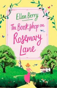 The Bookshop on Rosemary Lane: The feel-good read perfect for those lon