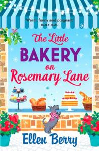 The Little Bakery on Rosemary Lane: The best feel-good romance to curl up wi