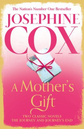 Mother's Gift: Two Classic Novels