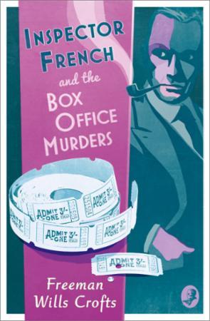 Inspector French and the Box Office Murd