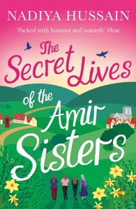 The Secret Lives of the Amir Sisters