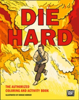 Die Hard: the Authorised Colouring and A
